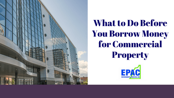 What to Do Before You Borrow Money for Commercial Property