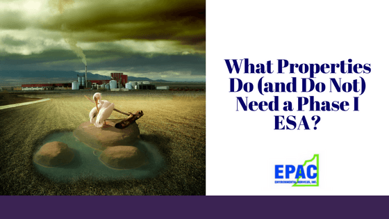 What Properties Need a Phase I ESA?