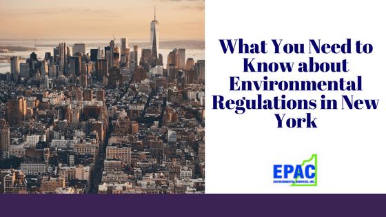 Environmental Regulations in New York